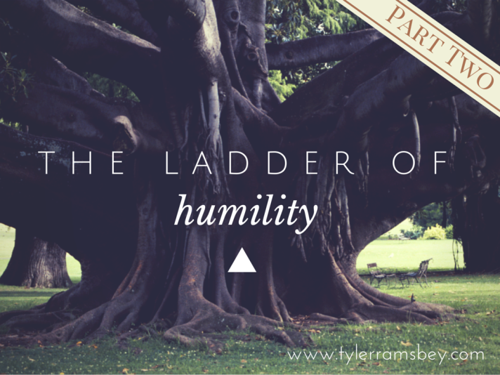 Ladder of Humility - Part Two
