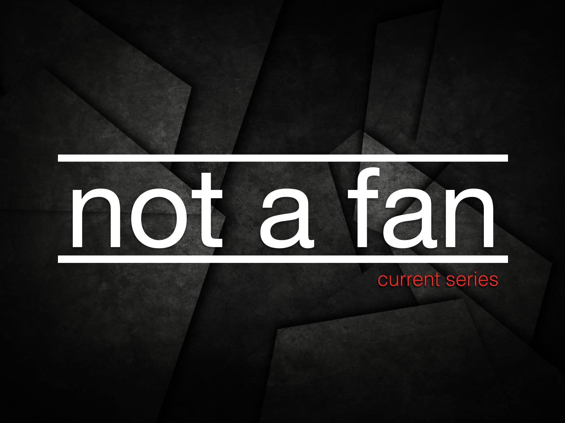 not a fan - 1280×720